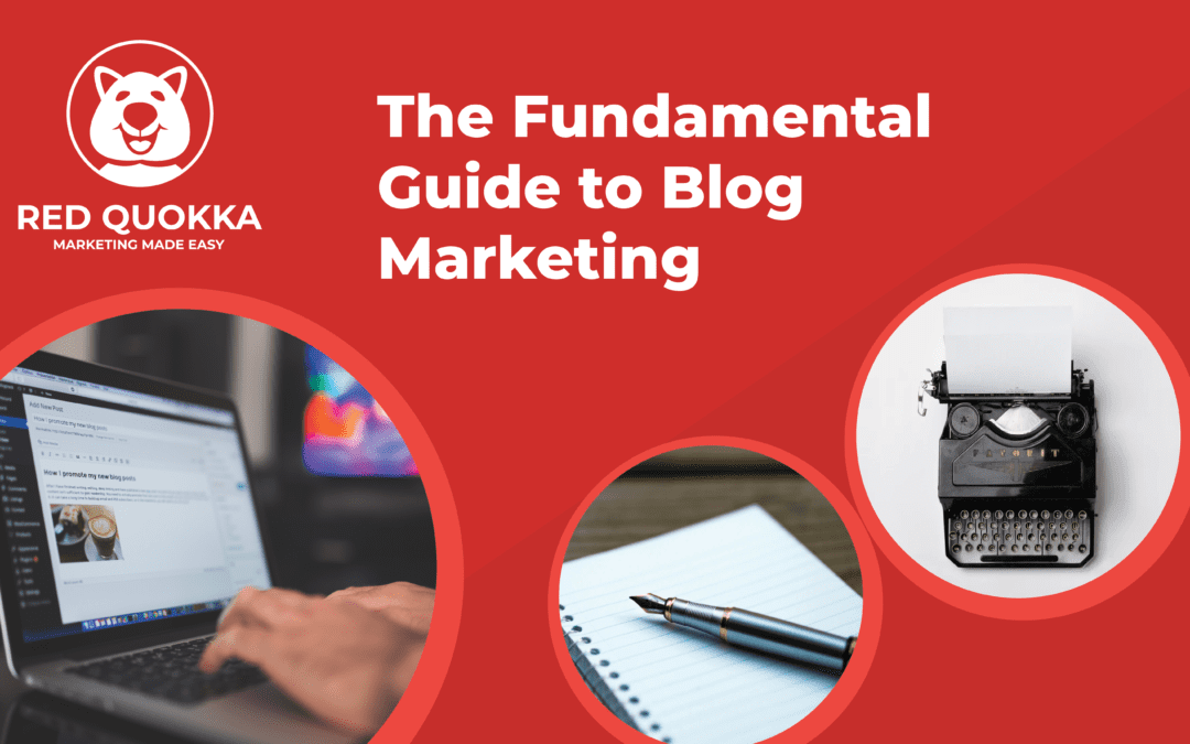 The Fundamental Guide to Blog Marketing